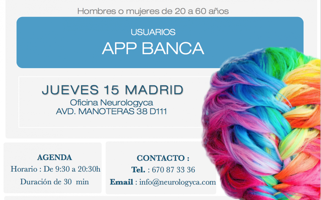 CONVOCATORIA NEUROWEB APP BANCA MADRID