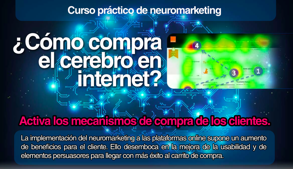 Curso:¿Cómo compra el cerebro en internet? neuromarketing e-commerce