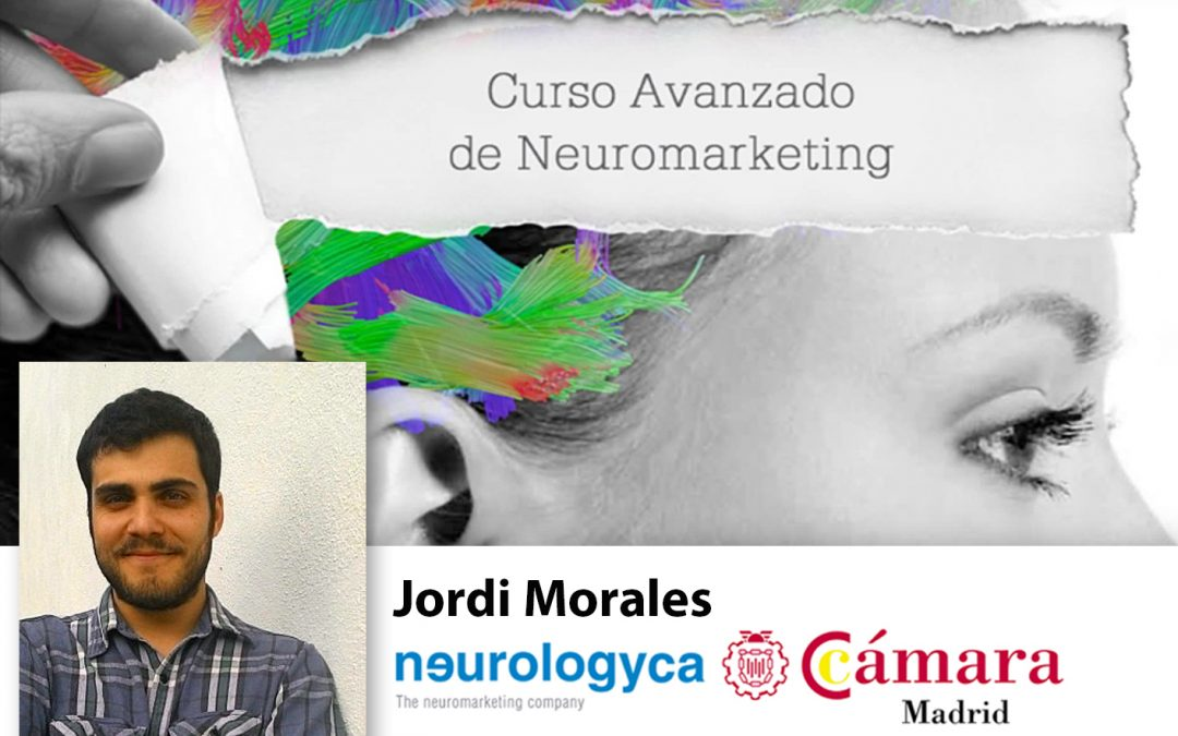 Curso Neuromarketing Experto. Profesor Jordi Morales